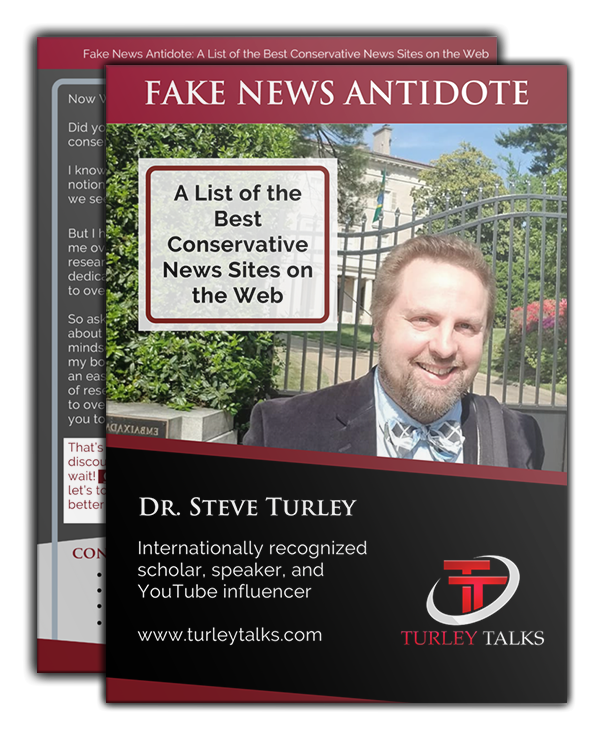 The Fake News Antidote by Dr. Steve Turley